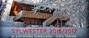 SYLWESTER 2016/2017 W SCHRONISKU SZWAJCARKA
