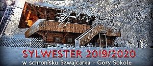 SYLWESTER 2019/2020 W SCHRONISKU SZWAJCARKA
